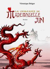 La Vengeance de Mademoiselle Jin