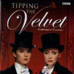 Tipping the Velvet caresser le velours