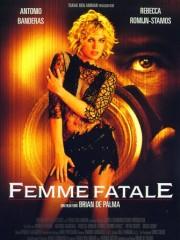 Affiche : Femme Fatale