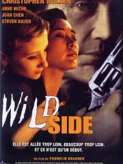 Affiche : Wild Side