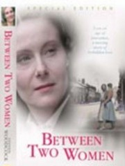 Affiche : Between Two Women