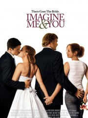 Affiche : Imagine Me And You