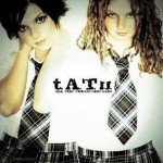 All The Things She Said de Tatu