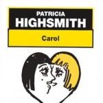 Carol Les Eaux Dérobées de Patricia Highsmith