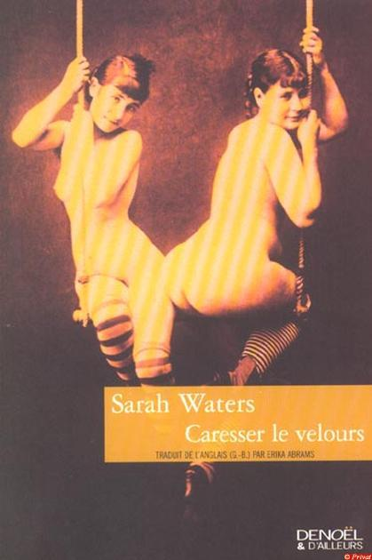 Couverture du livre : Tipping the Velvet (Caresser le Velours) de Sarah Waters