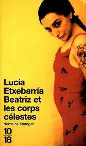 Couverture du livre : Beatriz et les Corps Célestes de Lucia Etxebarria