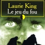 Le Jeu du Fou de Laurie King