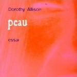Peau de Dorothy Allison