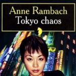 Tokyo Chaos de Anne Rambach