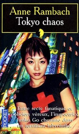 Couverture du livre : Tokyo Chaos de Anne Rambach
