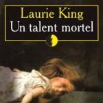 Un Talent Mortel de Laurie King