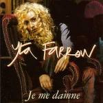 Je me Damne de Yta Farrow