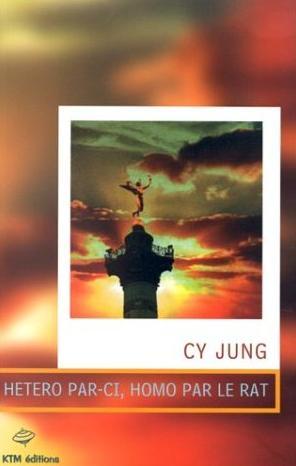 Couverture du livre : Hétéro par-ci, homo par le rat de Cy Jung