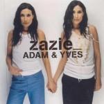 Adam et Yves de Zazie