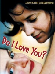 Affiche : Do I Love You ?