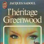 L'Héritage Greenwood de Jacques Sadoul