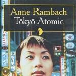 Tokyo Atomic de Anne Rambach