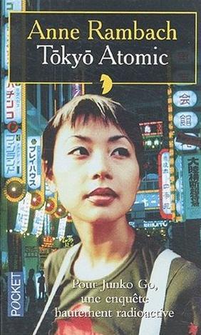 Couverture du livre : Tokyo Atomic de Anne Rambach
