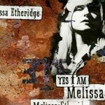 Yes I Am de Melissa Etheridge