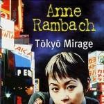 Tokyo Mirage de Anne Rambach