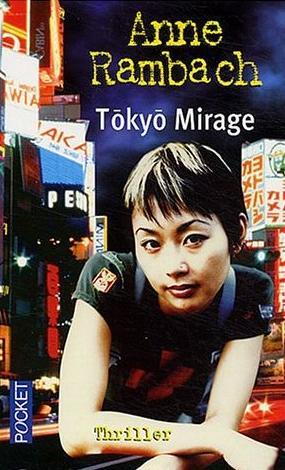 Couverture du livre : Tokyo Mirage de Anne Rambach