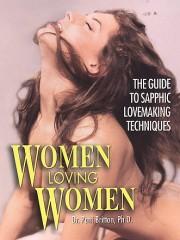 Affiche : Women Loving Women : The Man's Guide to Sapphic Lovemaking