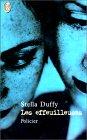 Les Effeuilleuses de Stella Duffy