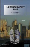 Couverture du livre : L'Honneur Avant Tout de Radclyffe