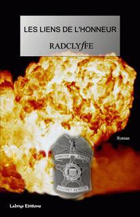 Couverture du livre : Les Liens de L'Honneur de Radclyffe