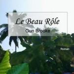 Le Beau Rôle de Gun Brooke