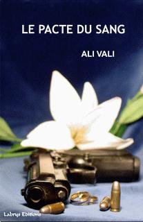 Le Pacte du Sang de Ali Vali