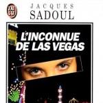 L'Inconnue de Las Vegas de Jacques Sadoul