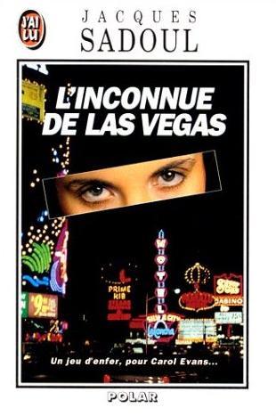 Couverture du livre : L'Inconnue de Las Vegas de Jacques Sadoul