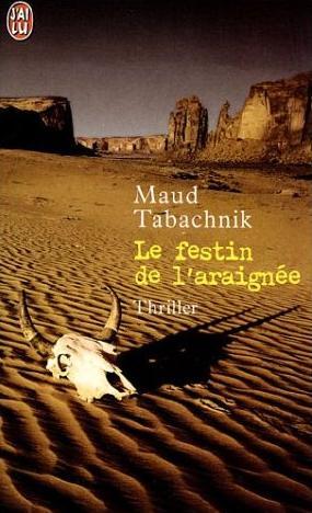 Couverture du livre : Le Festin de l'Araignée de Maud Tabachnik