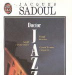 Doctor Jazz de Jacques Sadoul