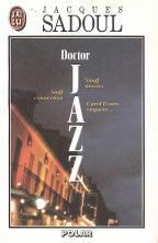 Couverture du livre : Doctor Jazz de Jacques Sadoul