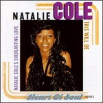 This Will Be (An Everlasting Love) de Natalie Cole