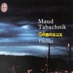 Gémeaux de Maud Tabachnik