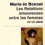 Les Relations Amoureuses entre les Femmes de Marie-Jo Bonnet