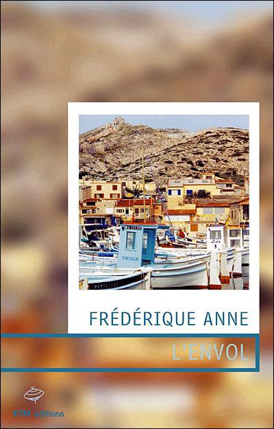 L'Envol de Frédérique Anne