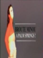 Affiche : Broute Minou À Palm Springs