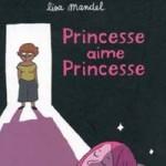 Princesse aime Princesse de Lisa Mandel
