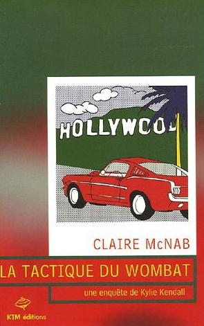 La Tactique du Wombat de Claire McNab