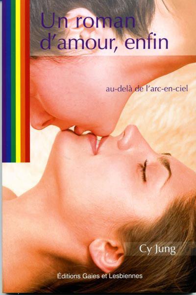 Couverture du livre : Un roman d'amour, enfin de Cy Jung