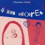 A Mes Amoures de Claudine Galea