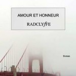 Amour et Honneur (Love & Honor) de Radclyffe