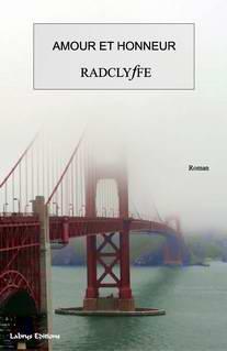 Couverture du livre : Amour et Honneur de Radclyffe