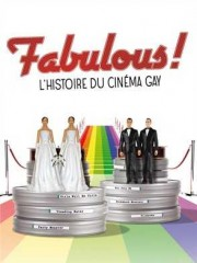Affiche : Fabulous! The Story Of Queer Cinema