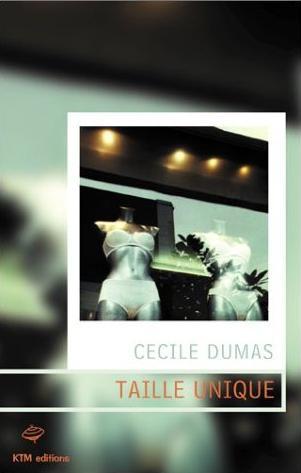 Couverture du livre : Taille Unique de Cécile Dumas