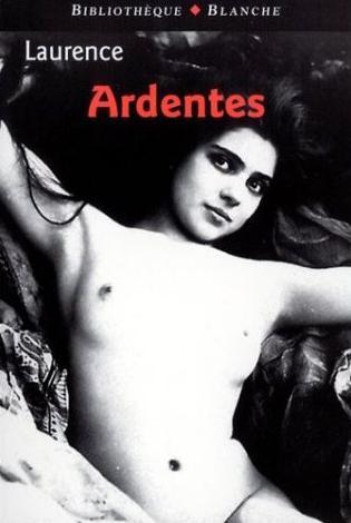 Couverture du livre : Ardentes de Laurence